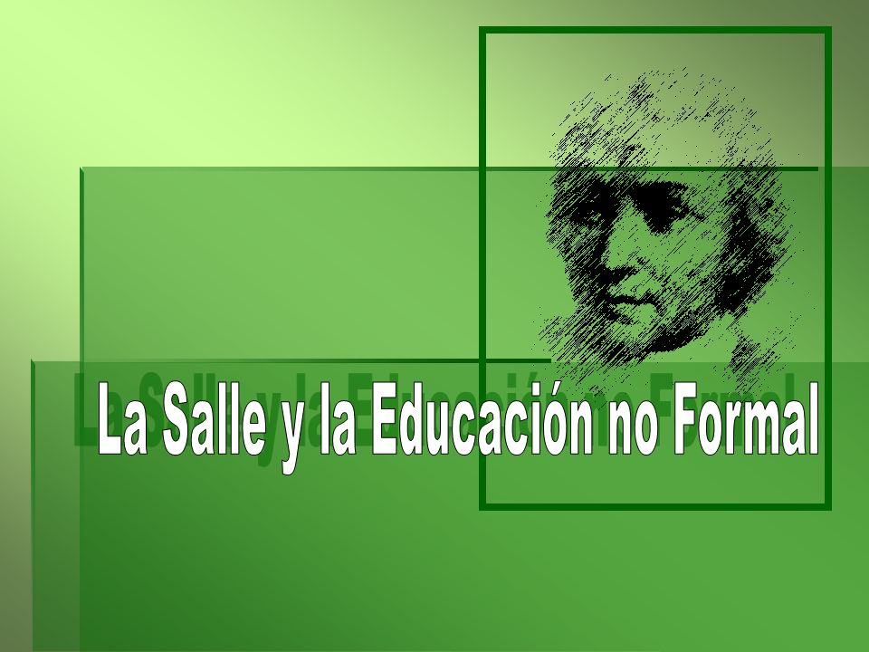 La Salle y la Educación no Formal