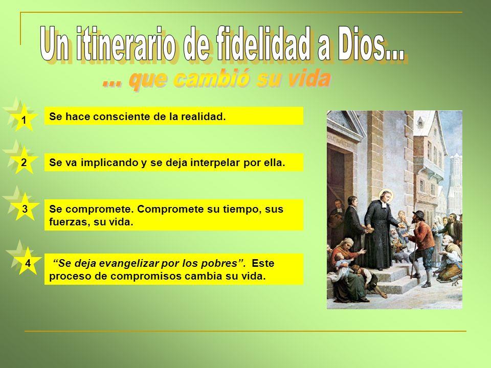 Un itinerario de fidelidad a Dios...