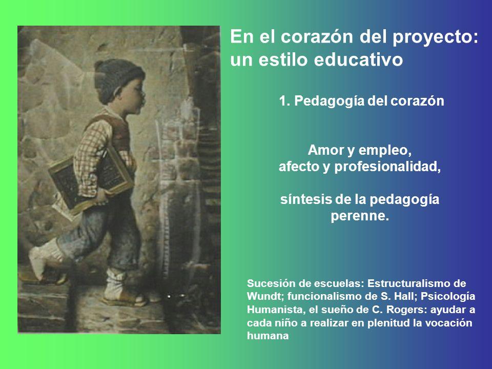 afecto y profesionalidad, síntesis de la pedagogía perenne.