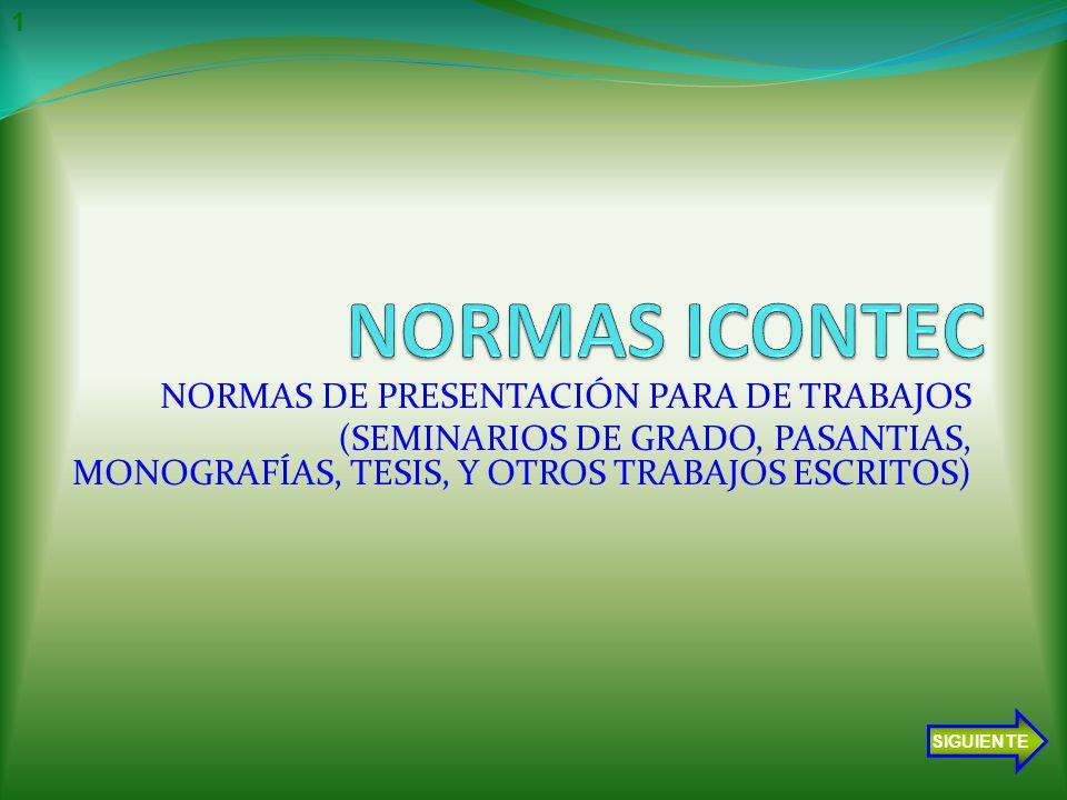 NORMAS ICONTEC NORMAS DE PRESENTACIÓN PARA DE TRABAJOS