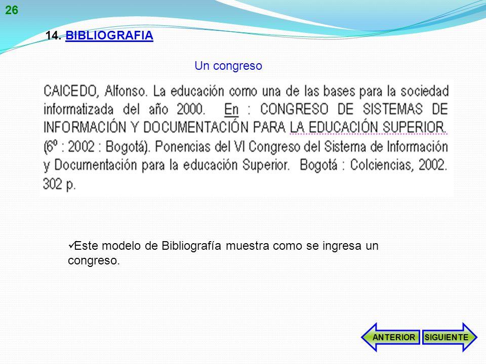 Este modelo de Bibliografía muestra como se ingresa un congreso.