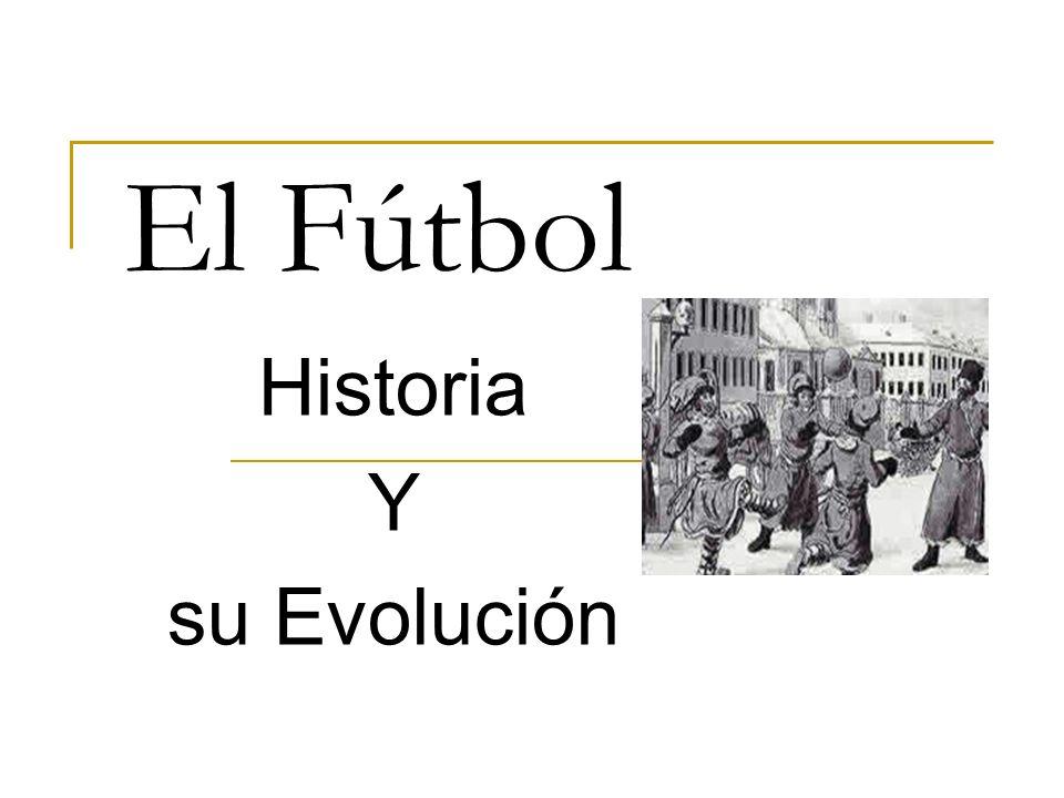 Historia Y su Evolución