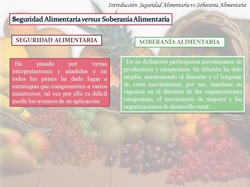 SEGURIDAD ALIMENTARIA SOBERANÍA ALIMENTARIA