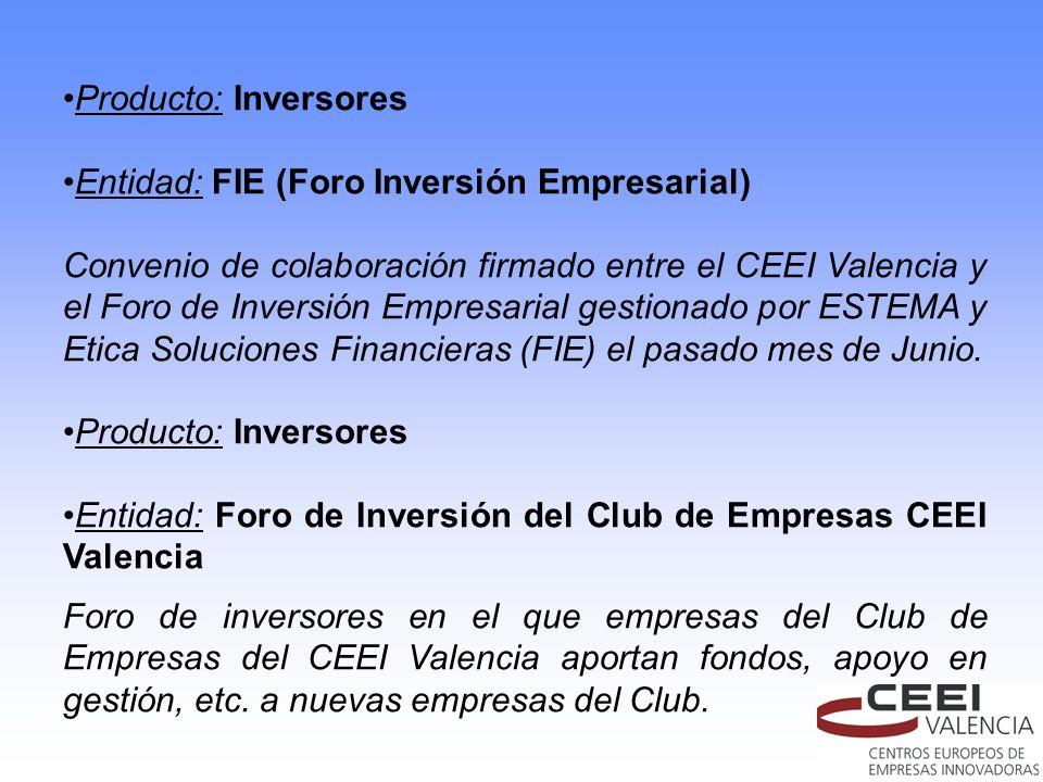 Producto: Inversores Entidad: FIE (Foro Inversión Empresarial)