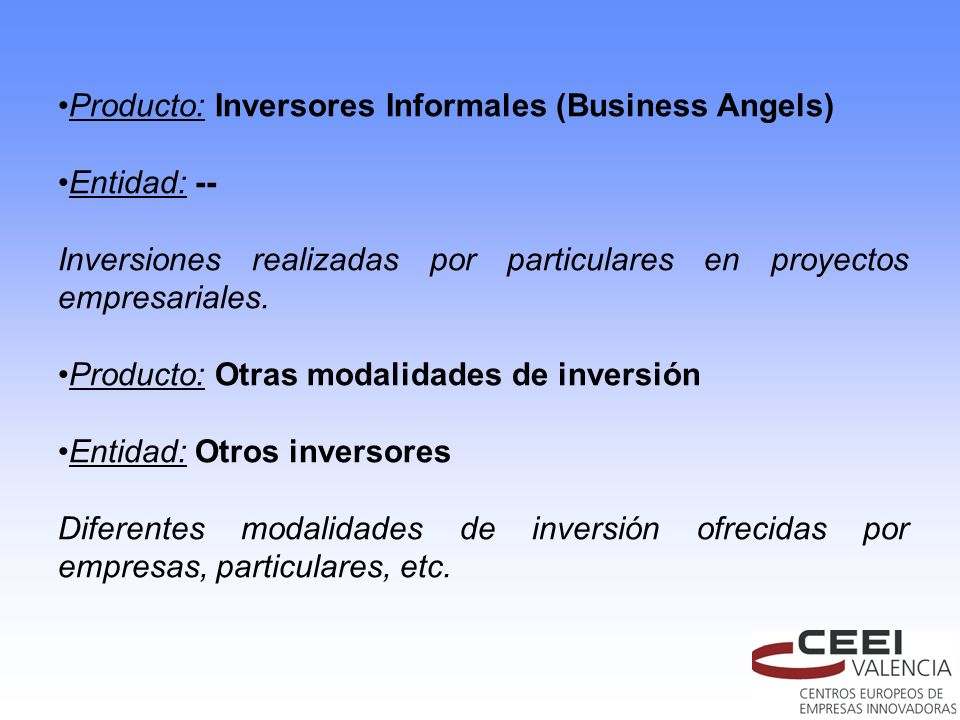 Producto: Inversores Informales (Business Angels)