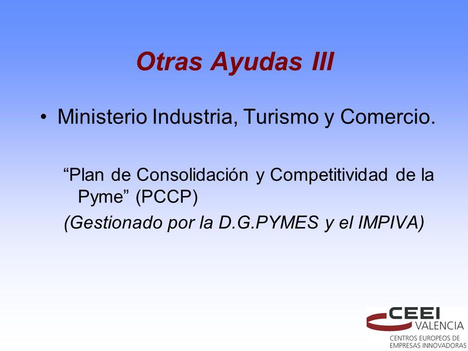 Otras Ayudas III Ministerio Industria, Turismo y Comercio.
