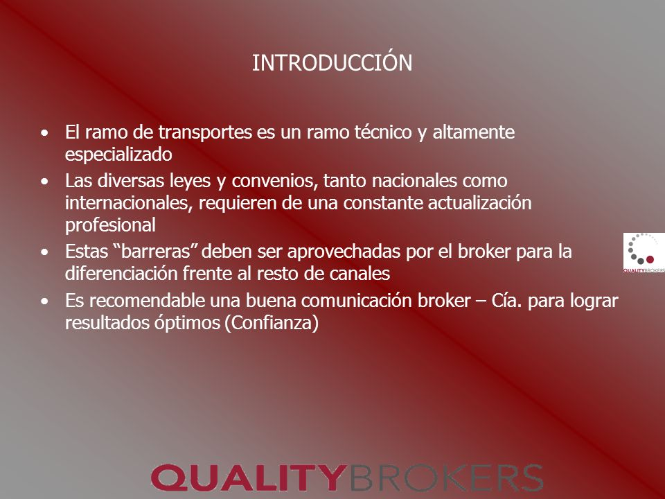 INTRODUCCIÓNEl ramo de transportes es un ramo técnico y altamente especializado.