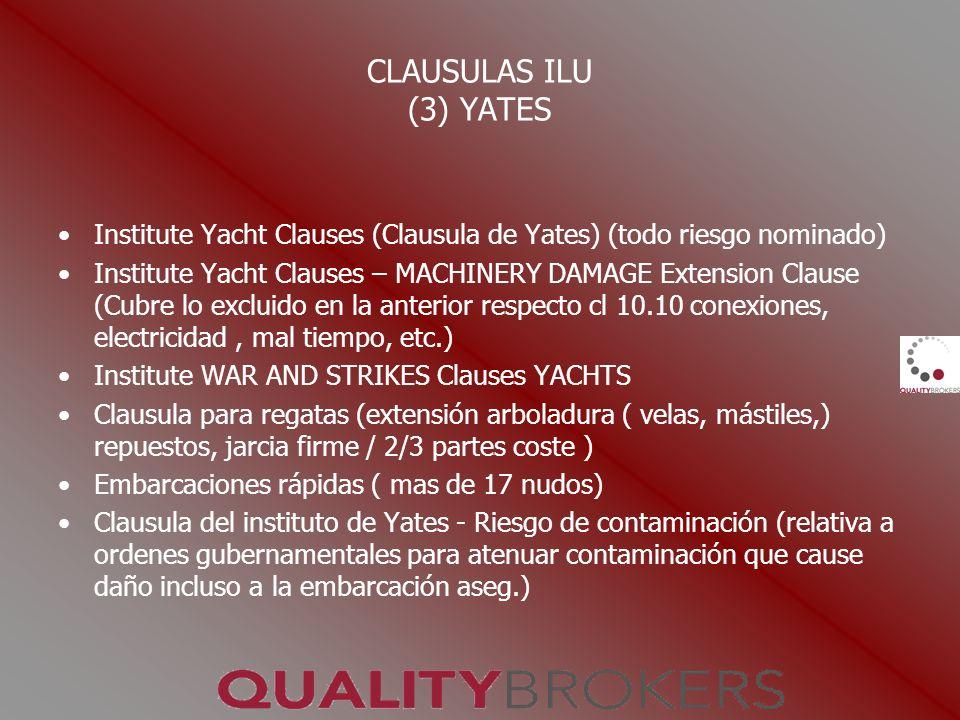 CLAUSULAS ILU (3) YATES Institute Yacht Clauses (Clausula de Yates) (todo riesgo nominado)