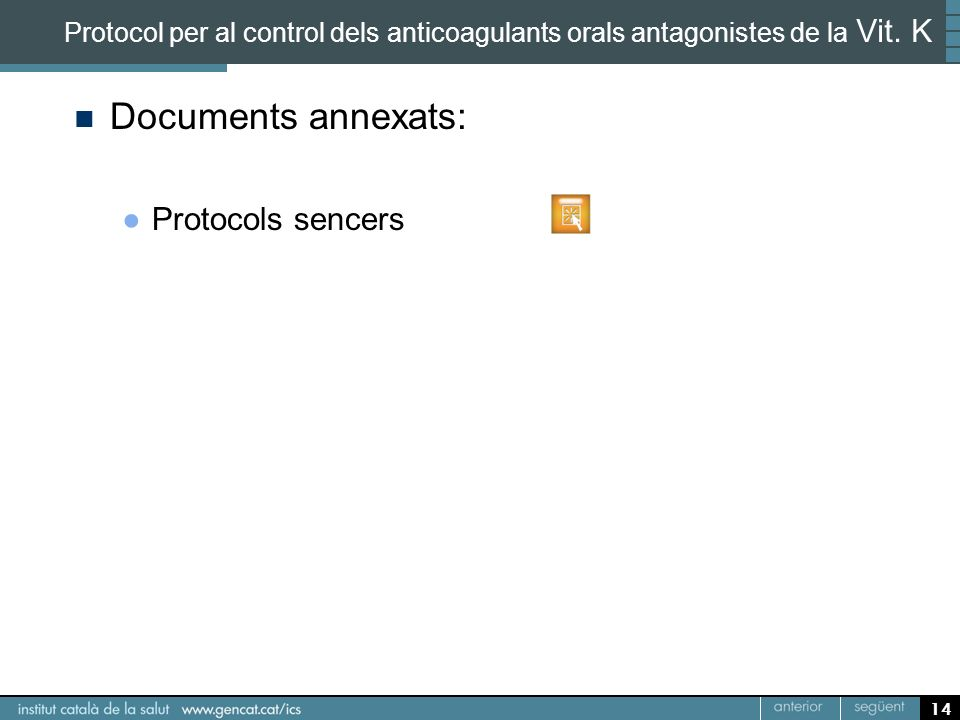 Documents annexats: Protocols sencers