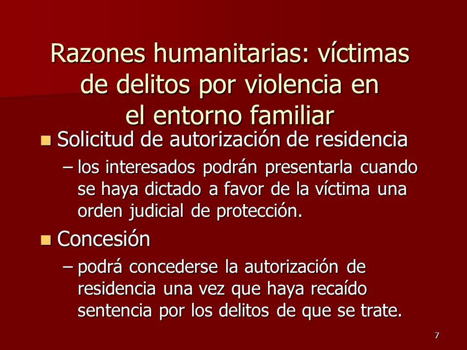 23/03/2017 Razones humanitarias: víctimas de delitos por violencia en el entorno familiar. Solicitud de autorización de residencia.