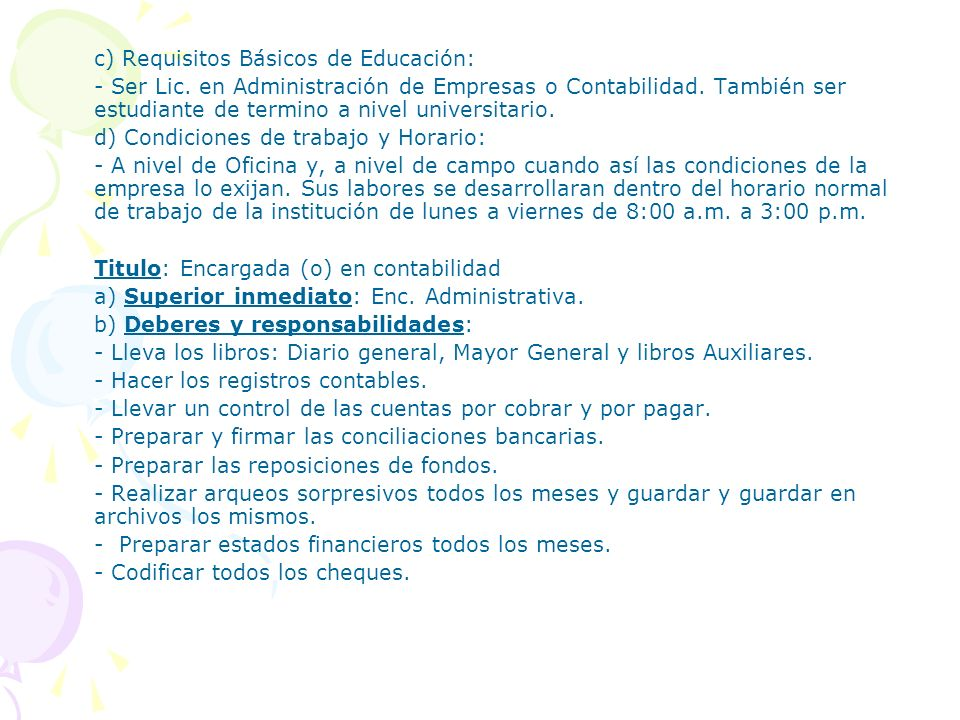 c) Requisitos Básicos de Educación: