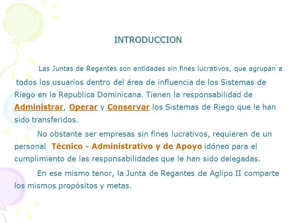 INTRODUCCIONLas Juntas de Regantes son entidades sin fines lucrativos, que agrupan a.