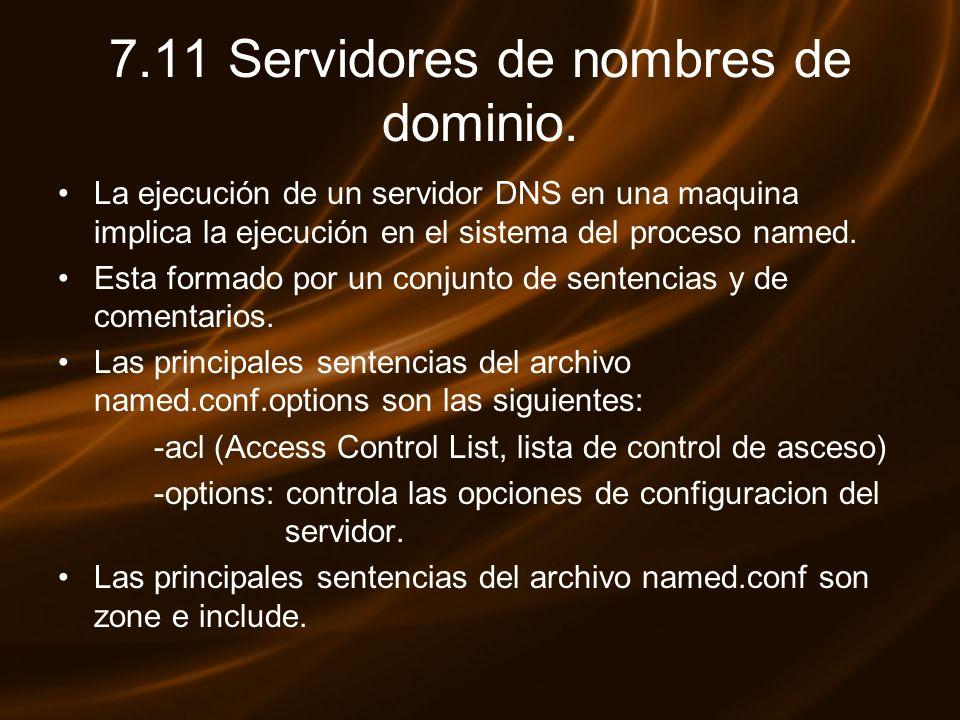 7.11 Servidores de nombres de dominio.