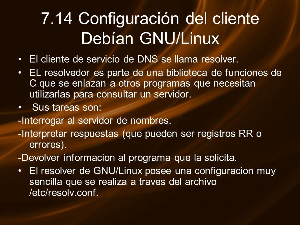 7.14 Configuración del cliente Debían GNU/Linux