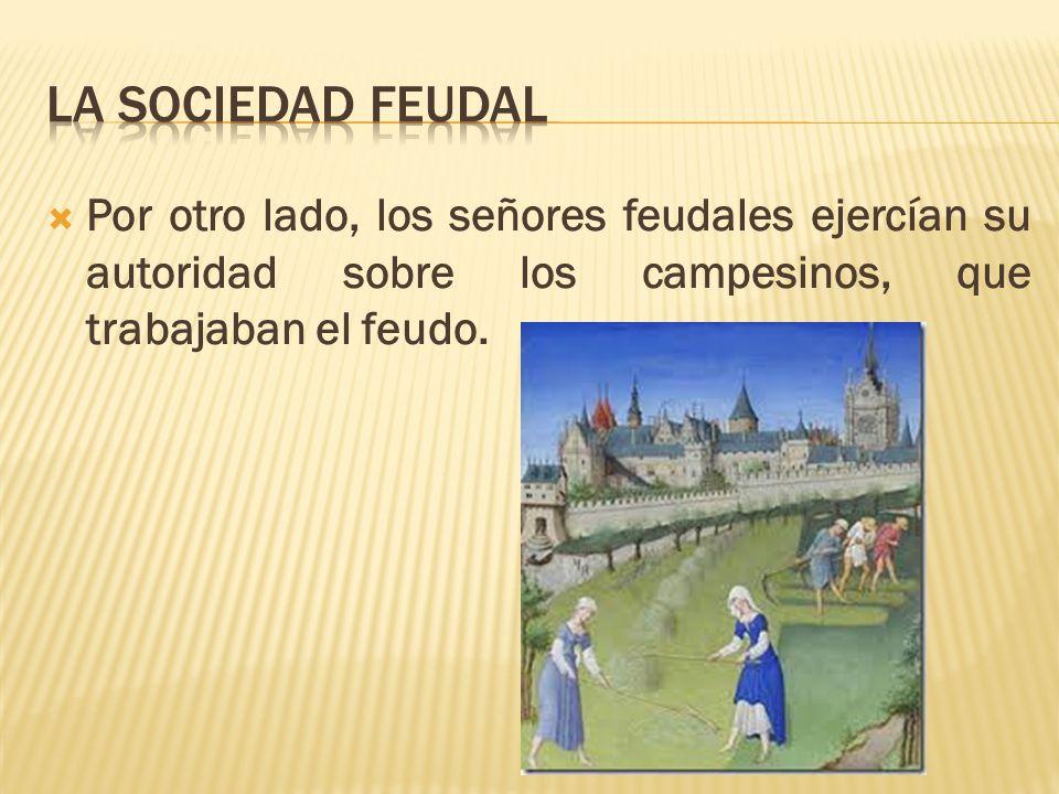 El feudalismo ppt video online descargar for Espejo que se ve por el otro lado