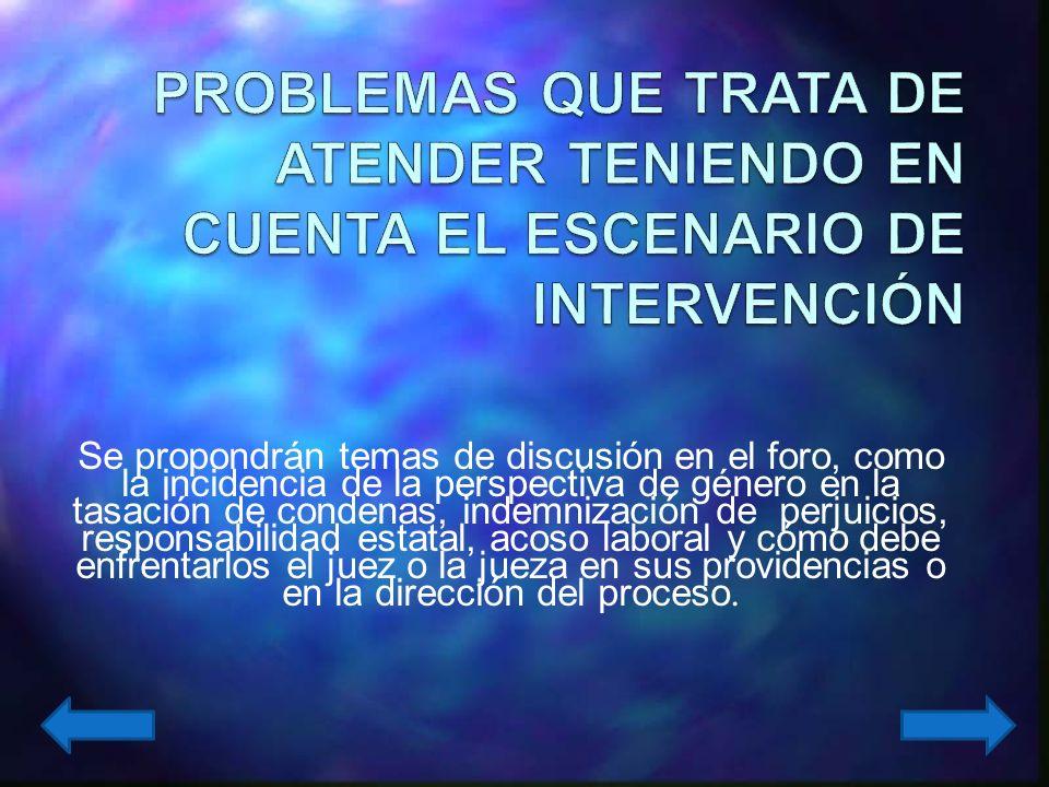 PROBLEMAS QUE TRATA DE ATENDER TENIENDO EN CUENTA EL ESCENARIO DE INTERVENCIÓN