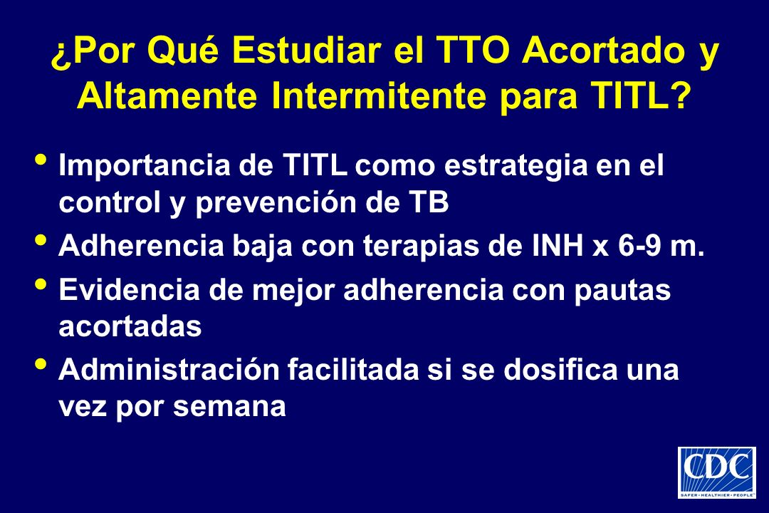 ¿Por Qué Estudiar el TTO Acortado y Altamente Intermitente para TITL