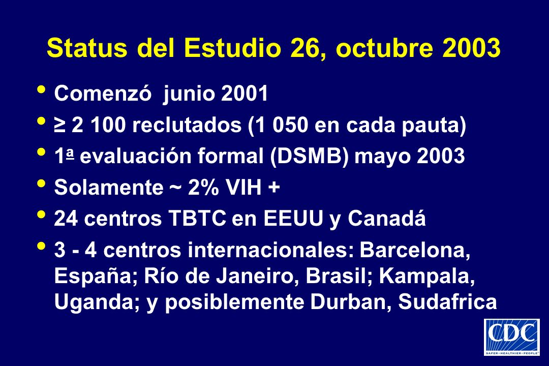 Status del Estudio 26, octubre 2003