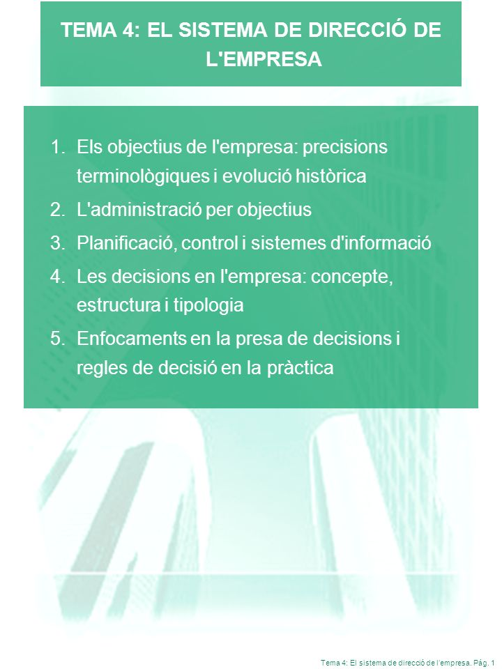 TEMA 4: EL SISTEMA DE DIRECCIÓ DE L EMPRESA