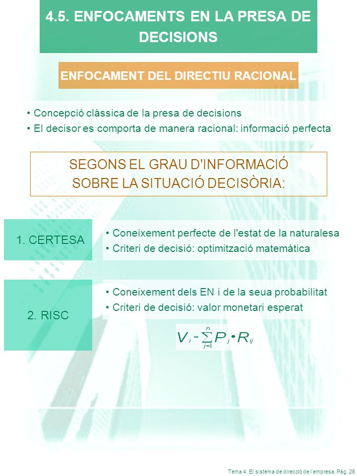 4.5. ENFOCAMENTS EN LA PRESA DE ENFOCAMENT DEL DIRECTIU RACIONAL