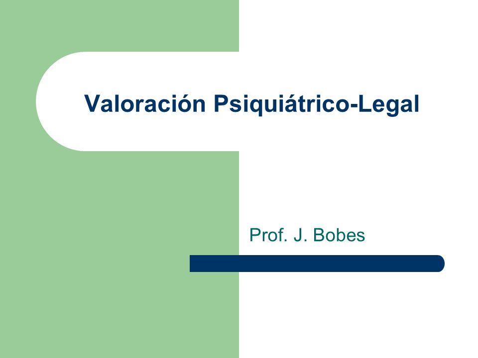 Valoración Psiquiátrico-Legal