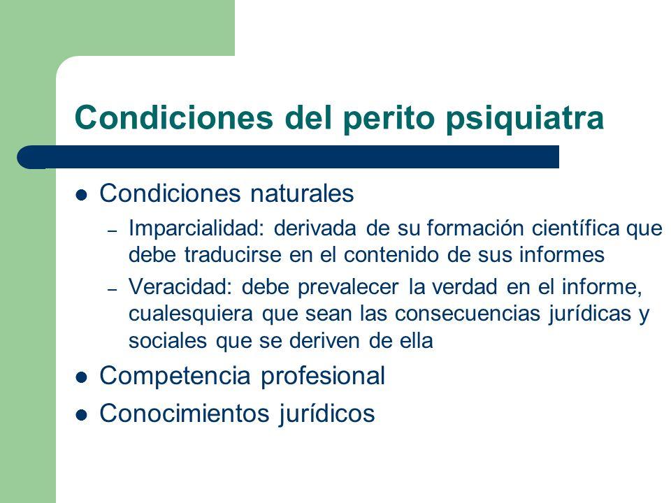 Condiciones del perito psiquiatra