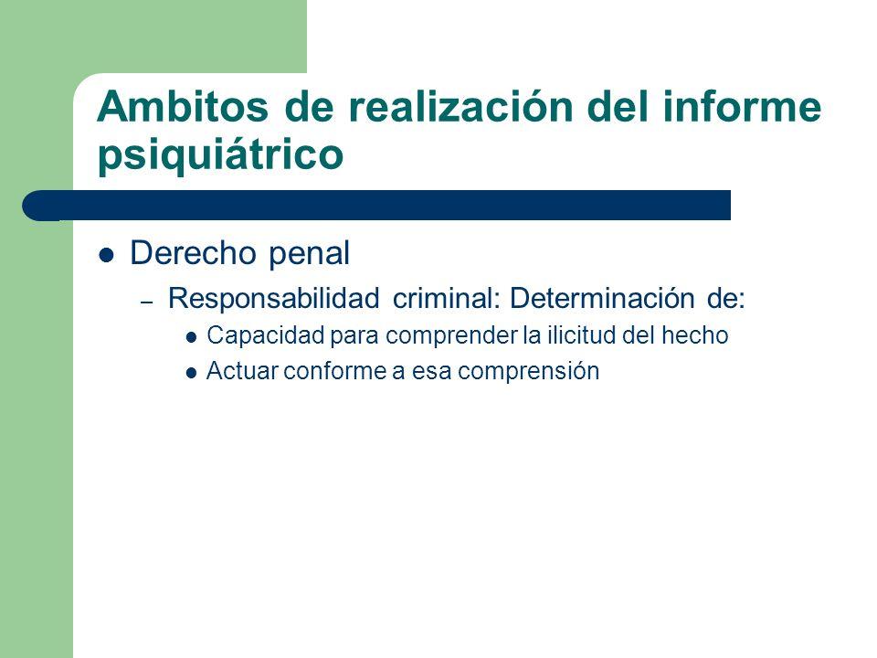 Ambitos de realización del informe psiquiátrico