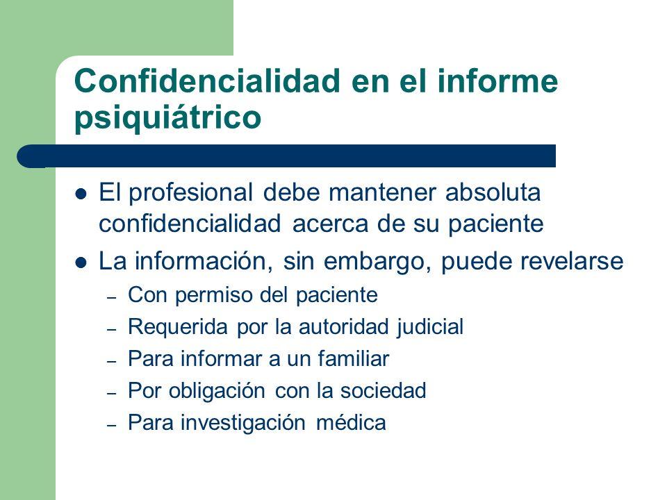 Confidencialidad en el informe psiquiátrico
