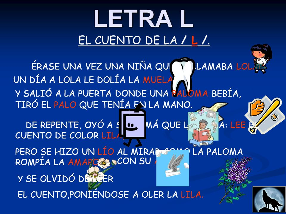 LETRA L EL CUENTO DE LA / L /.