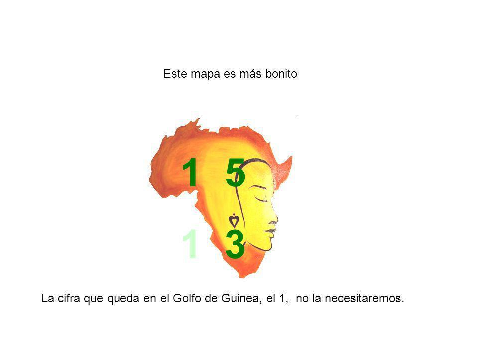 La cifra que queda en el Golfo de Guinea, el 1, no la necesitaremos.