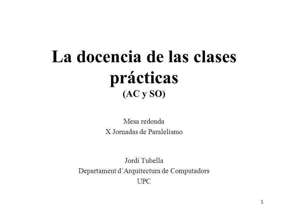 La docencia de las clases prácticas (AC y SO)