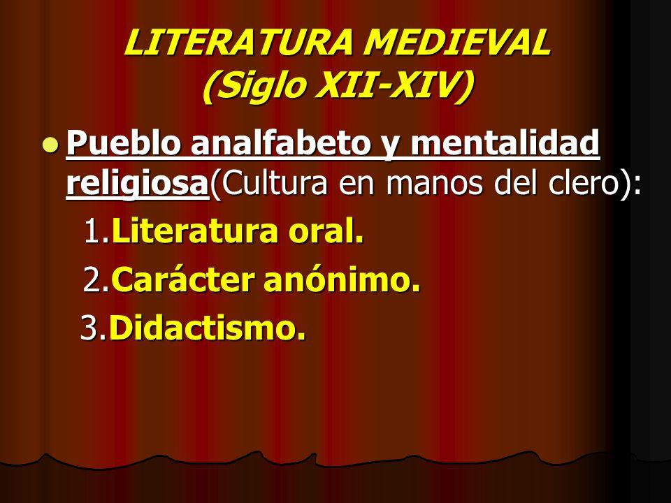 LITERATURA MEDIEVAL (Siglo XII-XIV)