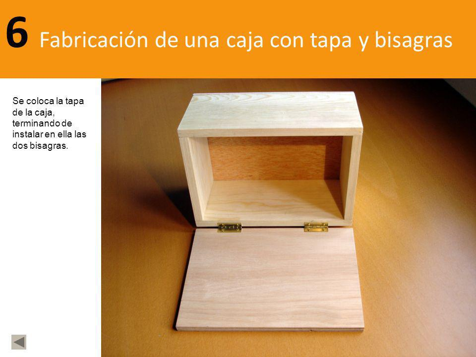 Fabricación de una caja con tapa y bisagras