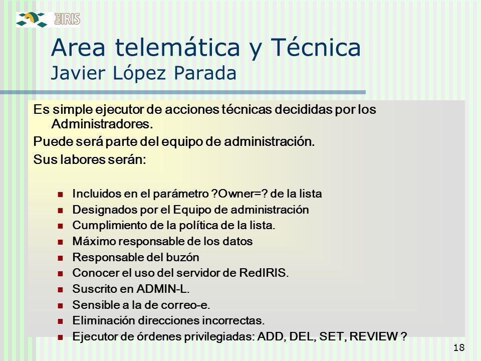 Area telemática y Técnica Javier López Parada