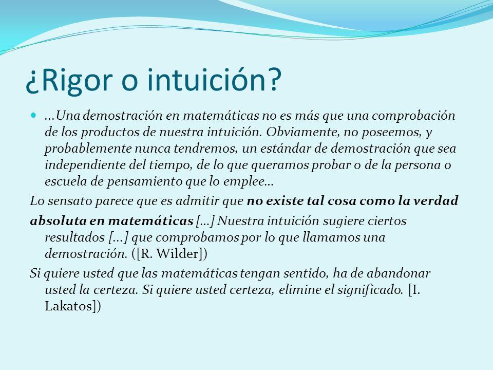 ¿Rigor o intuición