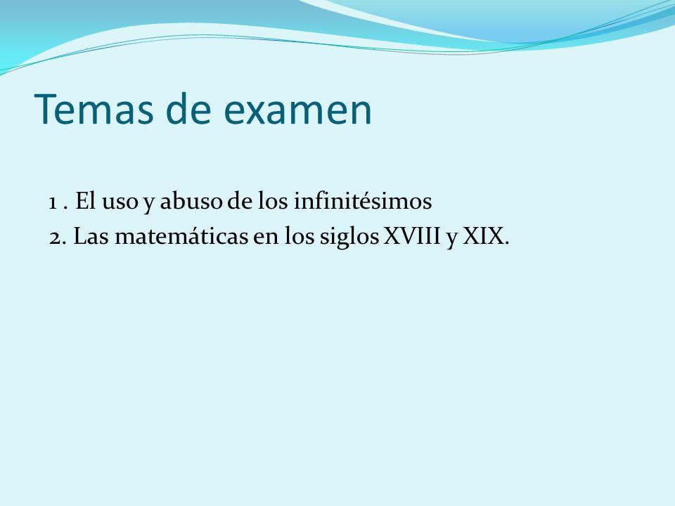 Temas de examen 1 . El uso y abuso de los infinitésimos