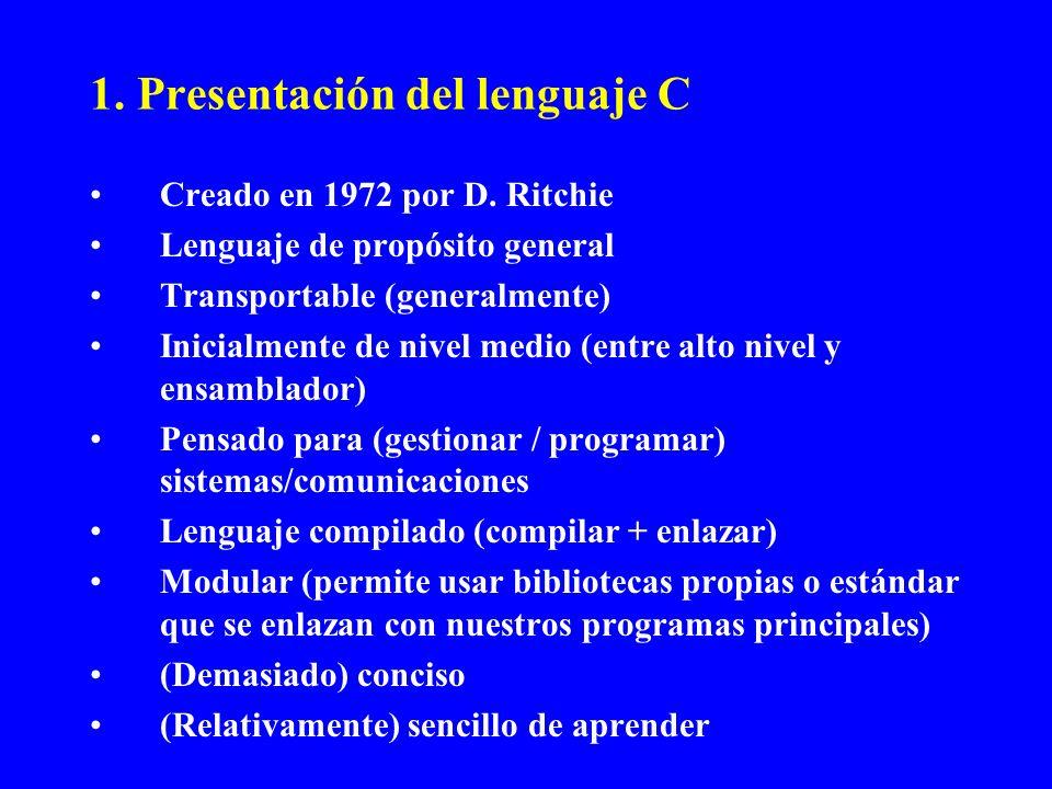 1. Presentación del lenguaje C