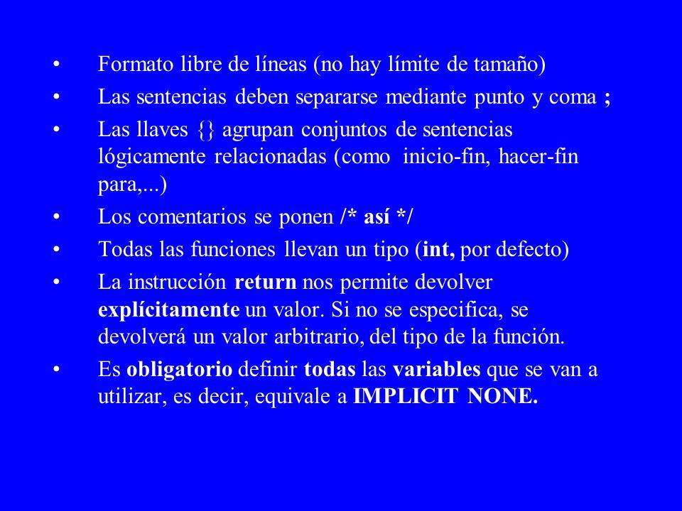 Formato libre de líneas (no hay límite de tamaño)