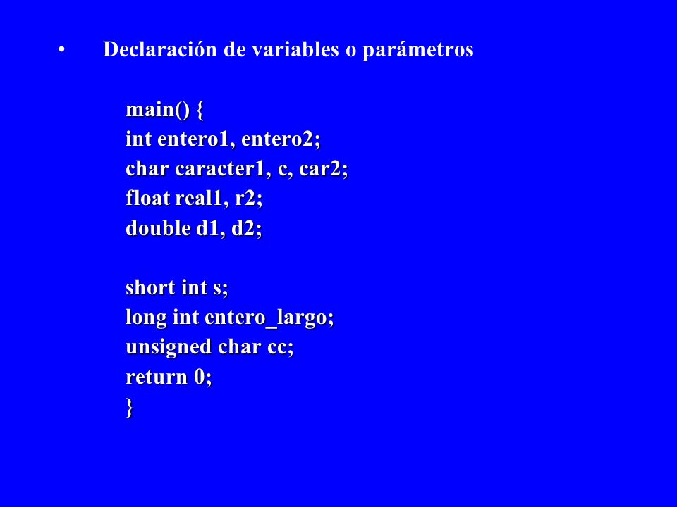 Declaración de variables o parámetros