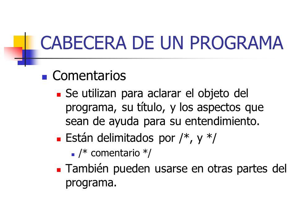 CABECERA DE UN PROGRAMA