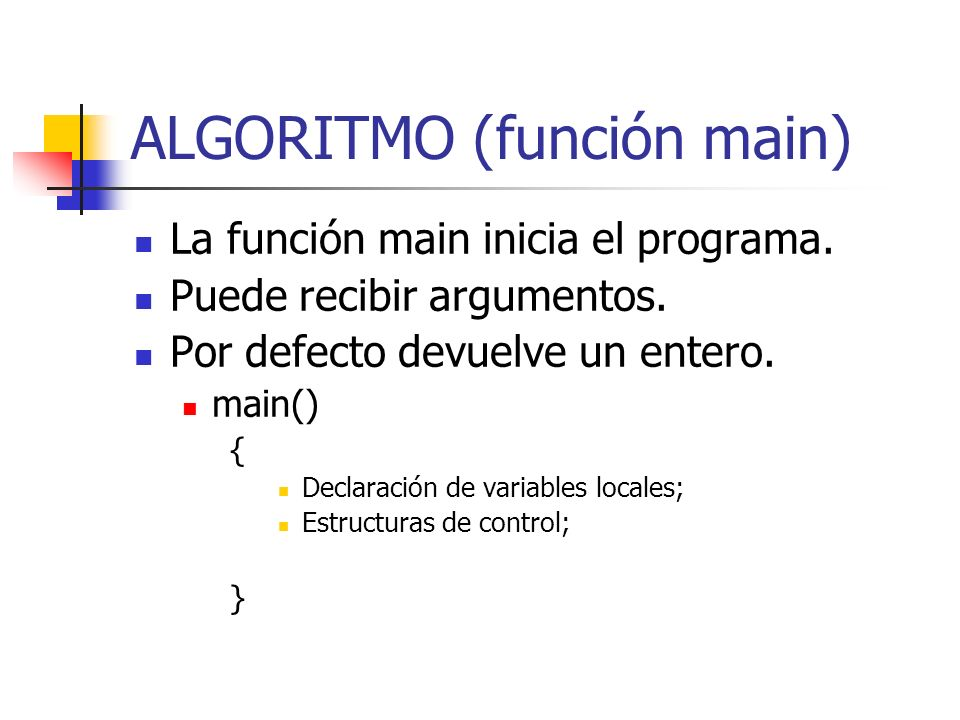 ALGORITMO (función main)