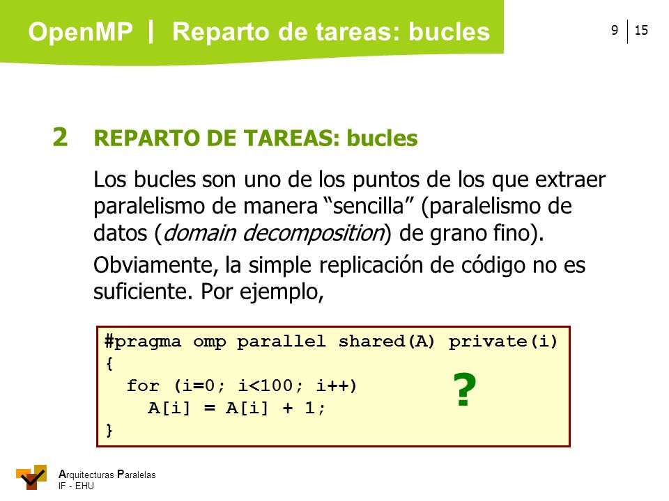 Reparto de tareas: bucles 2 REPARTO DE TAREAS: bucles