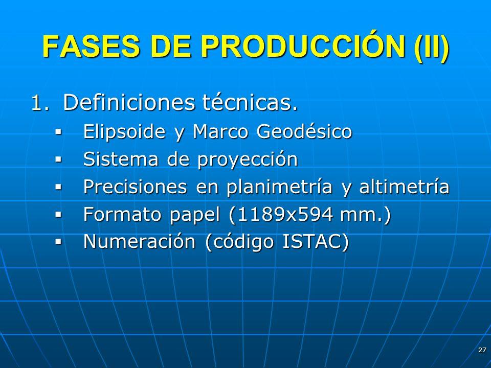 FASES DE PRODUCCIÓN (II)