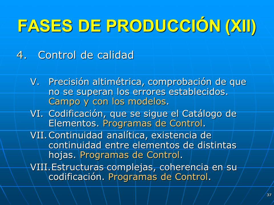 FASES DE PRODUCCIÓN (XII)