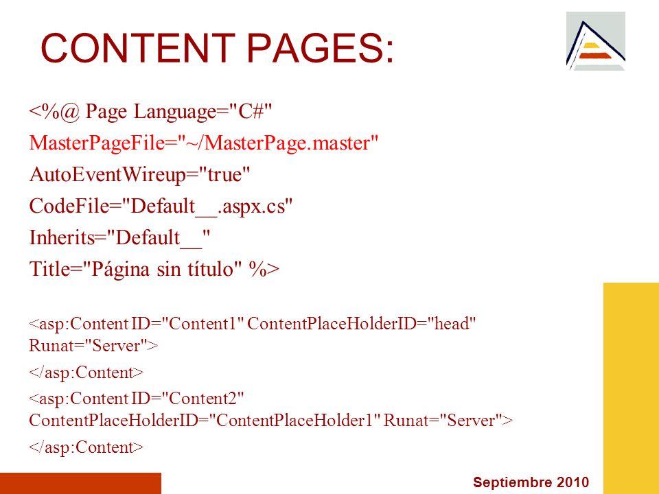 CONTENT PAGES: <%@ Page Language= C#