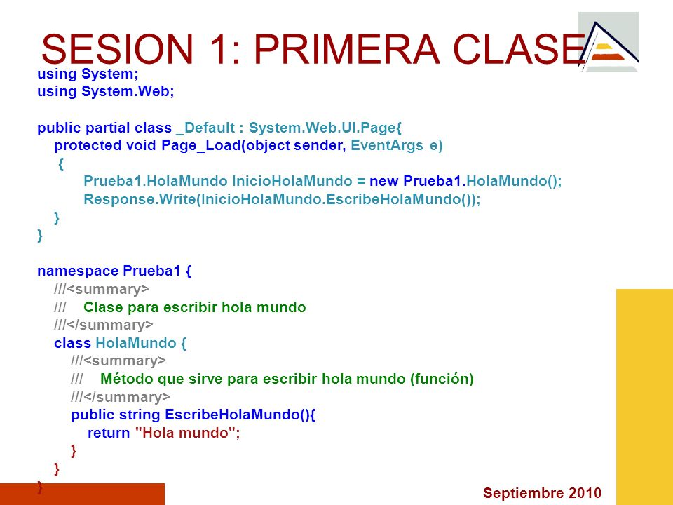 SESION 1: PRIMERA CLASE using System; using System.Web;