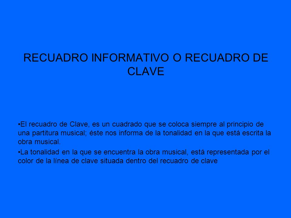 RECUADRO INFORMATIVO O RECUADRO DE CLAVE