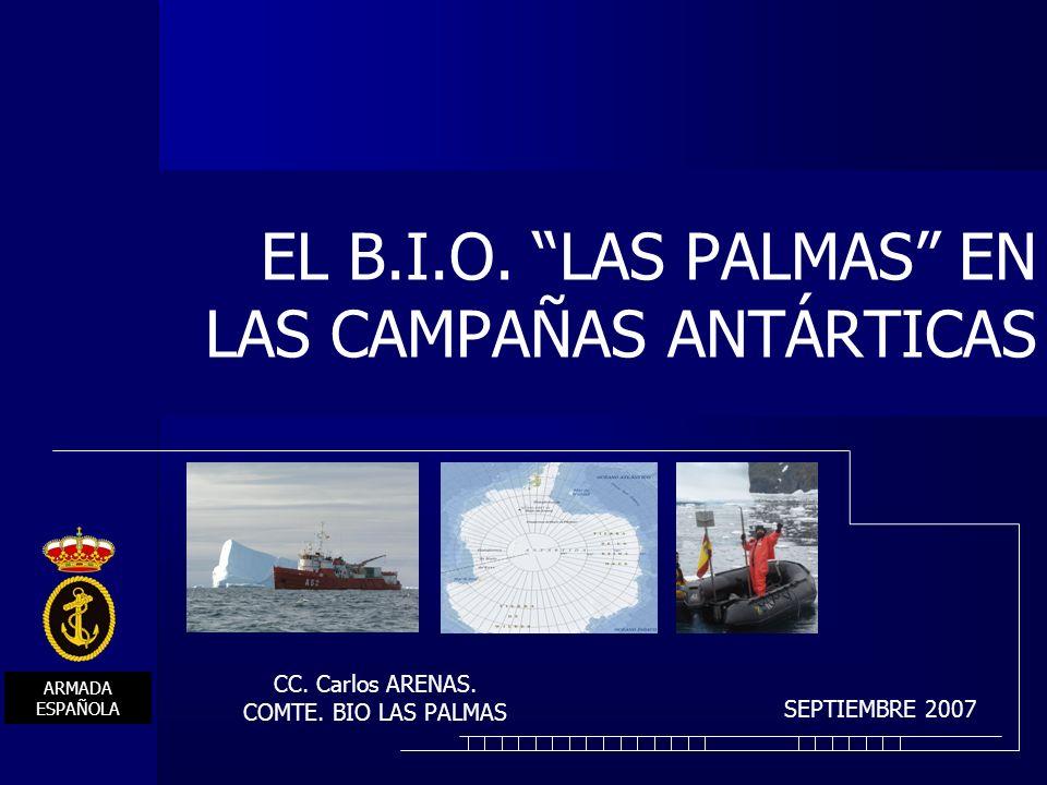 EL B.I.O. LAS PALMAS EN LAS CAMPAÑAS ANTÁRTICAS