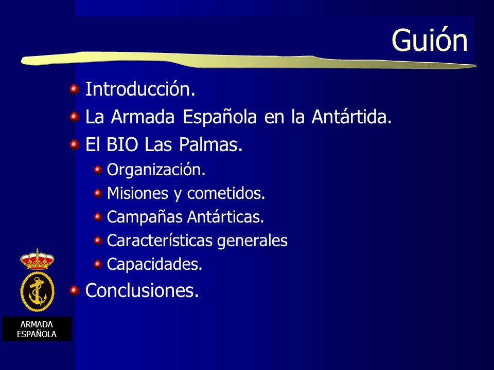 Guión Introducción. La Armada Española en la Antártida.