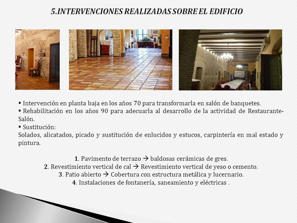 5.INTERVENCIONES REALIZADAS SOBRE EL EDIFICIO